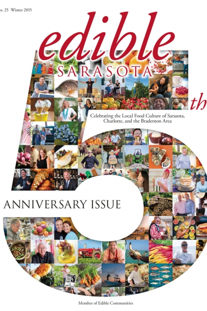 Edible Sarasota winter 2015 5th anniversary issue