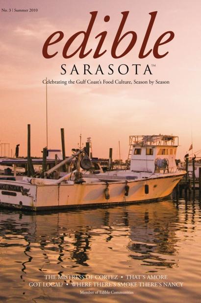 Edible Sarasota summer 2010 issue